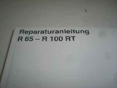 Reparaturanleitung R65,R80,R80RT,R100RS,R100RT Monolever