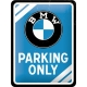 Blechschild 15x20cm  BMW - Parking Only Blue